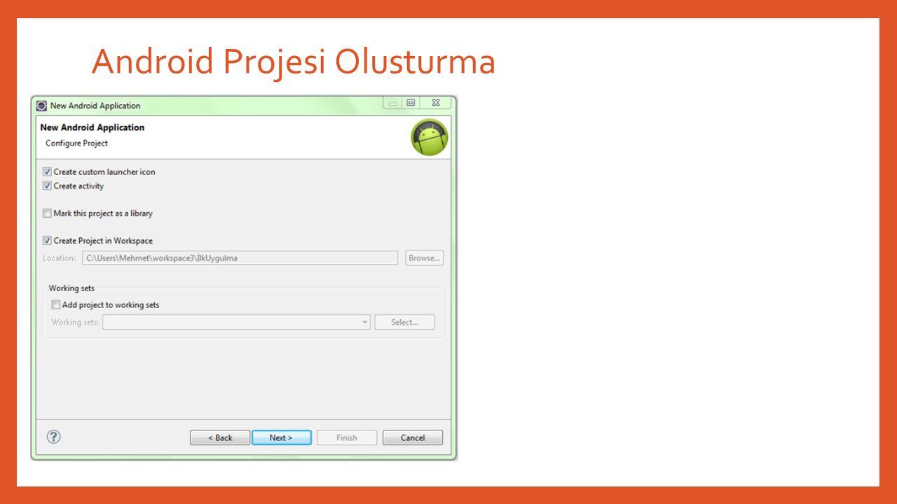 Android Projesi Olusturma