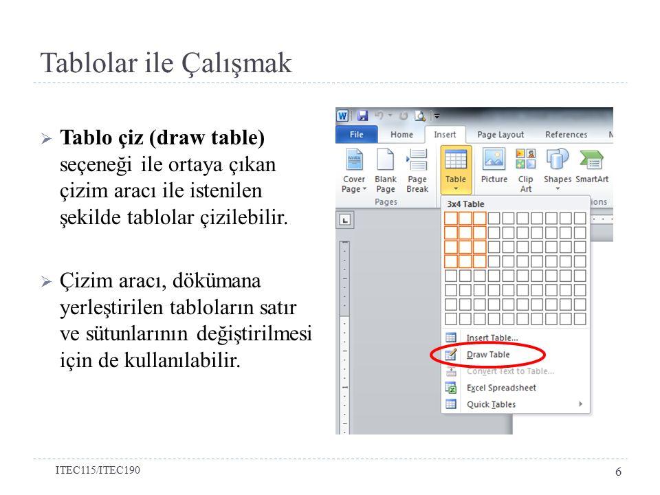  Tabloda hücreleri bölmek için Düzen (Layout) sekmesindeki hücreleri böl (split cells) düğmesi kullanılmalıdır.