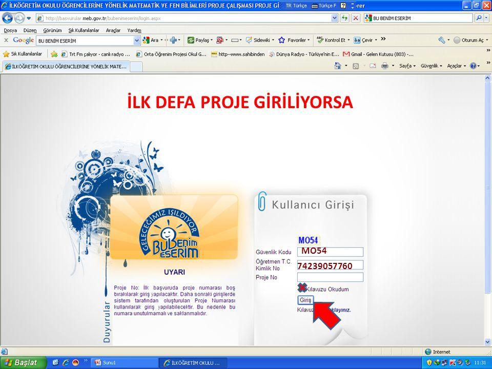 MO54 74239057760 İLK DEFA PROJE GİRİLİYORSA