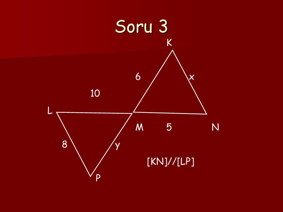 Soru 3 K 6 x 10 L M 5 N 8 y [KN]//[LP] P