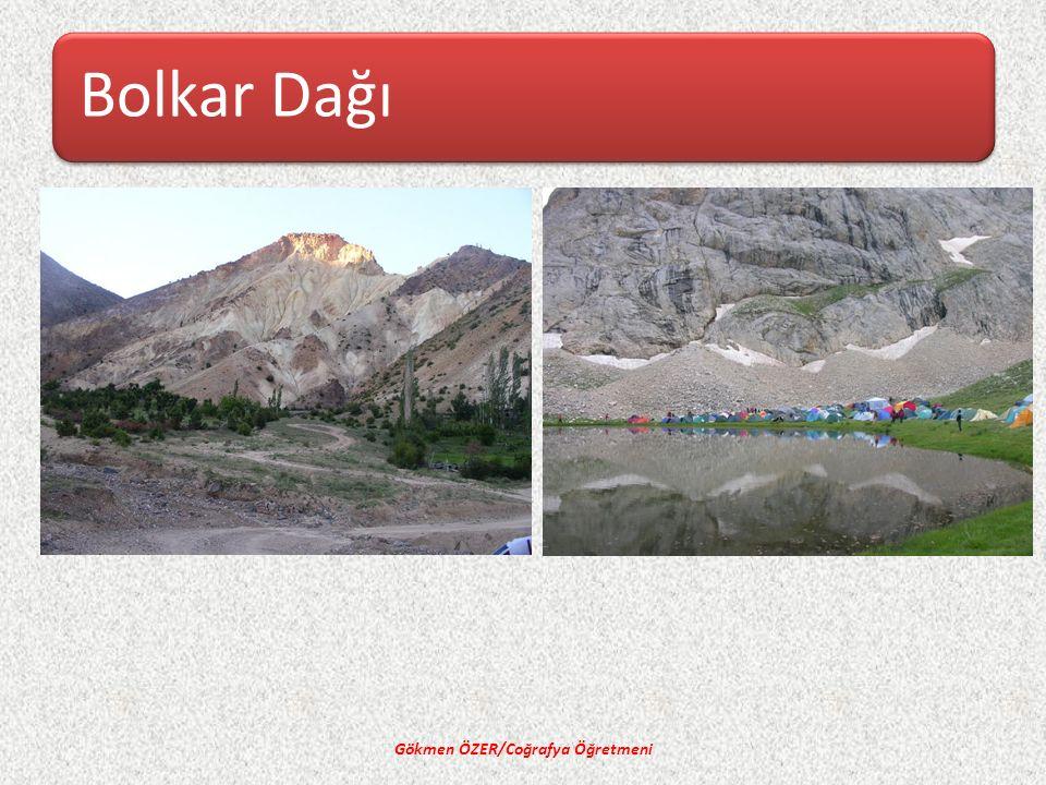 Bolkar Dağı Gökmen ÖZER/Coğrafya Öğretmeni