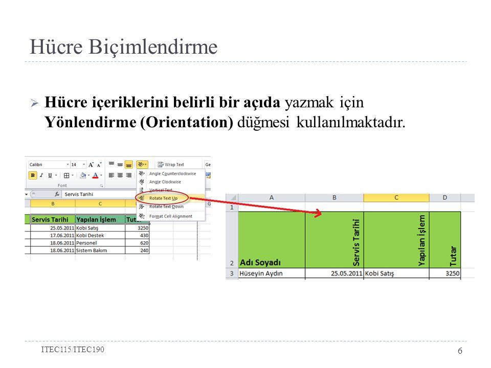  Excel'de hücreler koşullu olarak biçimlendirilebilir.