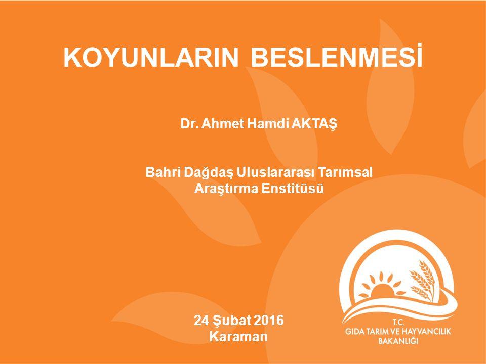 24 Şubat 2016 Karaman KOYUNLARIN BESLENMESİ Dr.
