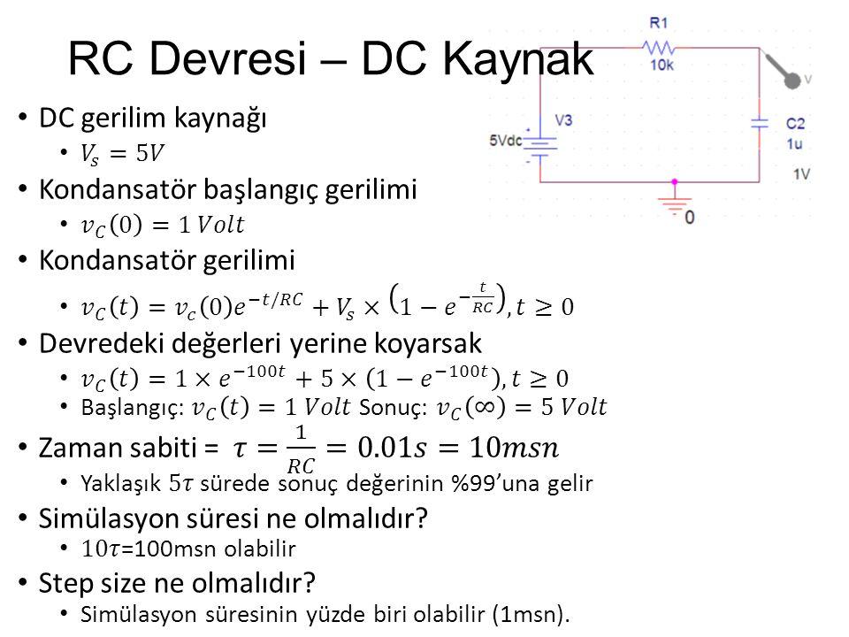 RC Devresi – DC Kaynak