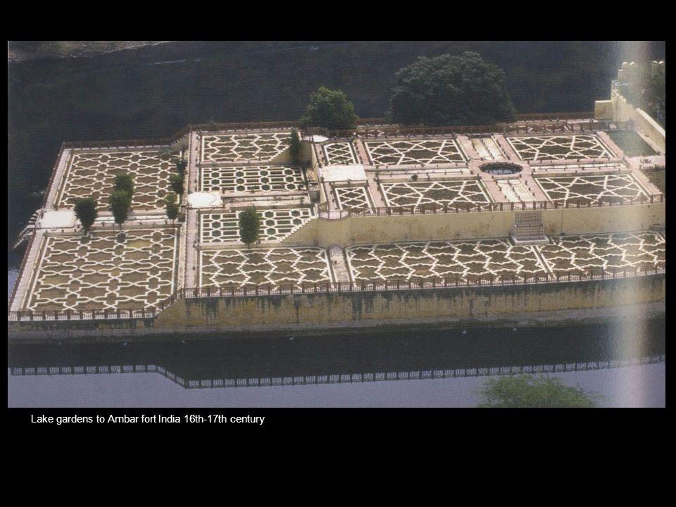 Lake gardens to Ambar fort India 16th-17th century