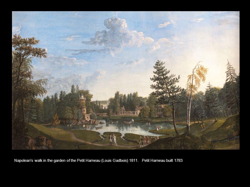 Napolean's walk in the garden of the Petit Hameau (Louis Gadbois) 1811. Petit Hameau built 1783