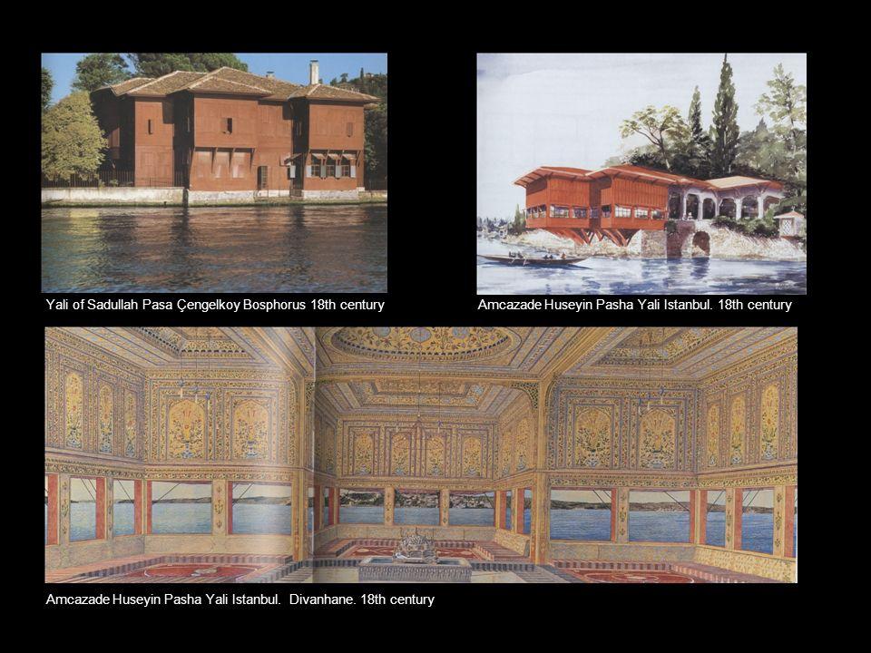 Amcazade Huseyin Pasha Yali Istanbul. 18th century Amcazade Huseyin Pasha Yali Istanbul. Divanhane. 18th century Yali of Sadullah Pasa Çengelkoy Bosph