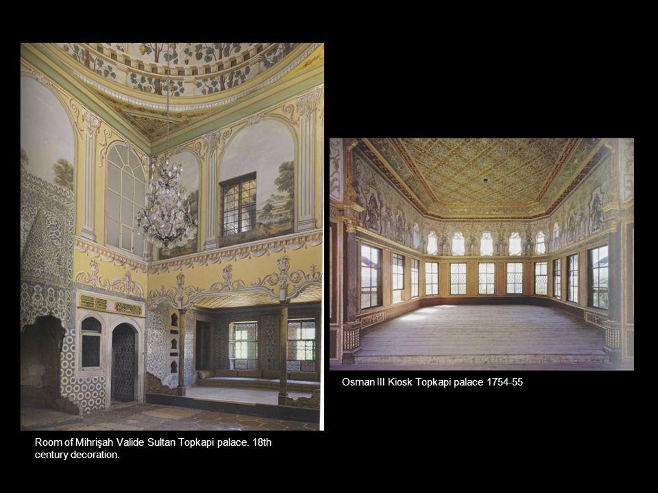 Osman III Kiosk Topkapi palace 1754-55 Room of Mihrişah Valide Sultan Topkapi palace. 18th century decoration.
