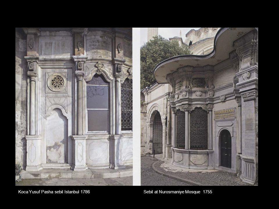 Koca Yusuf Pasha sebil Istanbul 1786 Sebil at Nurosmaniye Mosque 1755