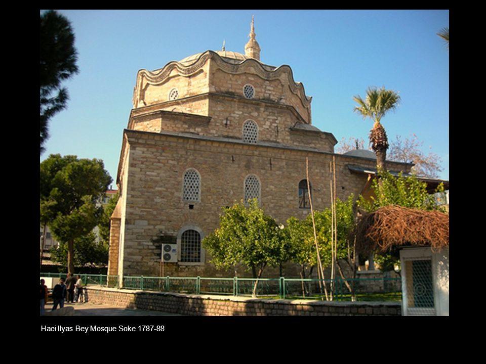 Haci Ilyas Bey Mosque Soke 1787-88