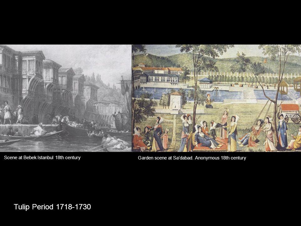 Tulip Period 1718-1730 Scene at Bebek Istanbul 18th century Garden scene at Sa'dabad. Anonymous 18th century
