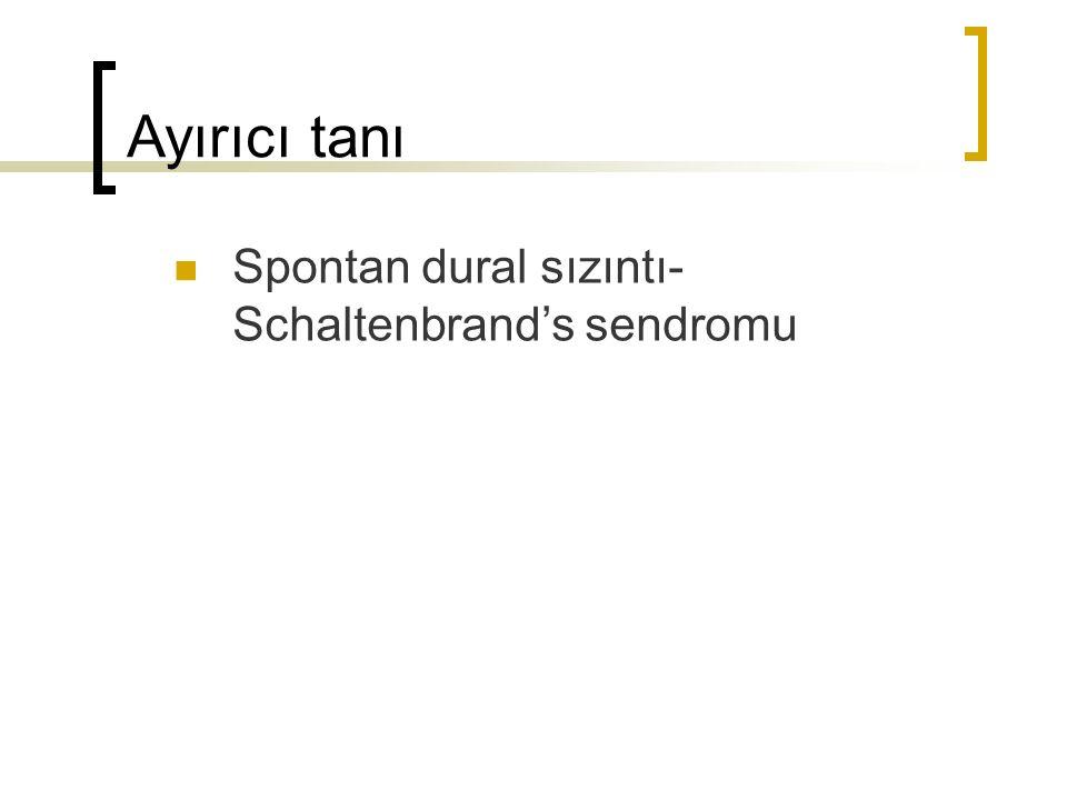 Spontan dural sızıntı- Schaltenbrand's sendromu Ayırıcı tanı