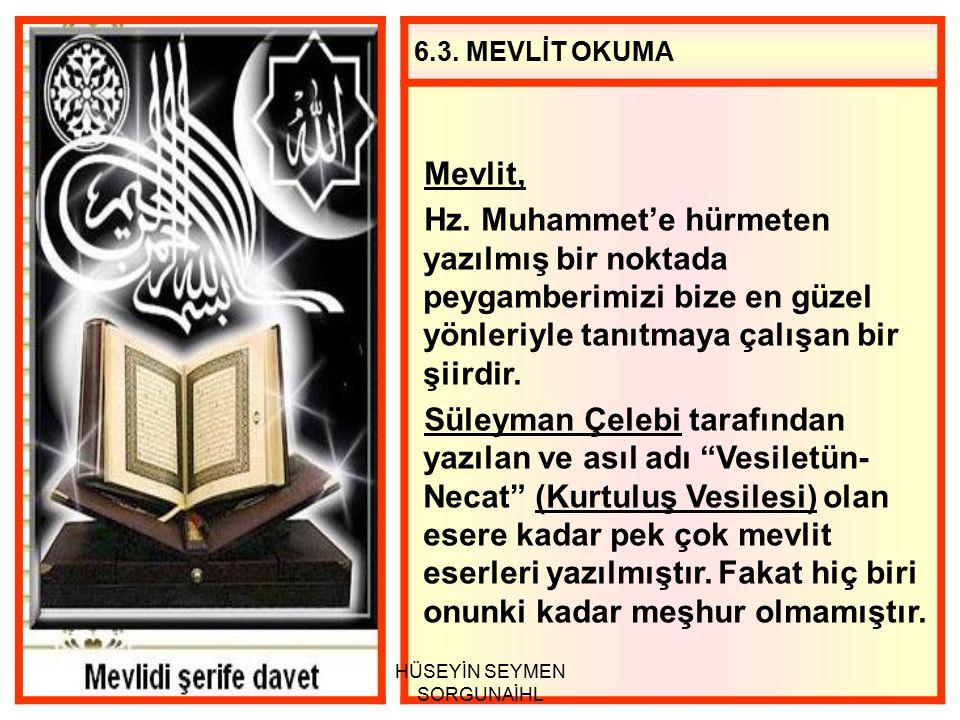 6.3.MEVLİT OKUMA Mevlit, Hz.