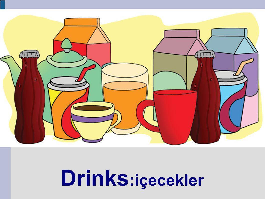 Drinks :içecekler