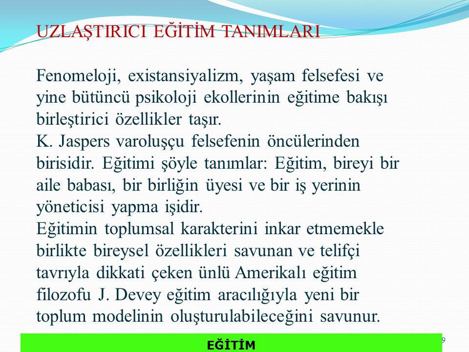 UZLAŞTIRICI EĞİTİM TANIMLARI 10 J.