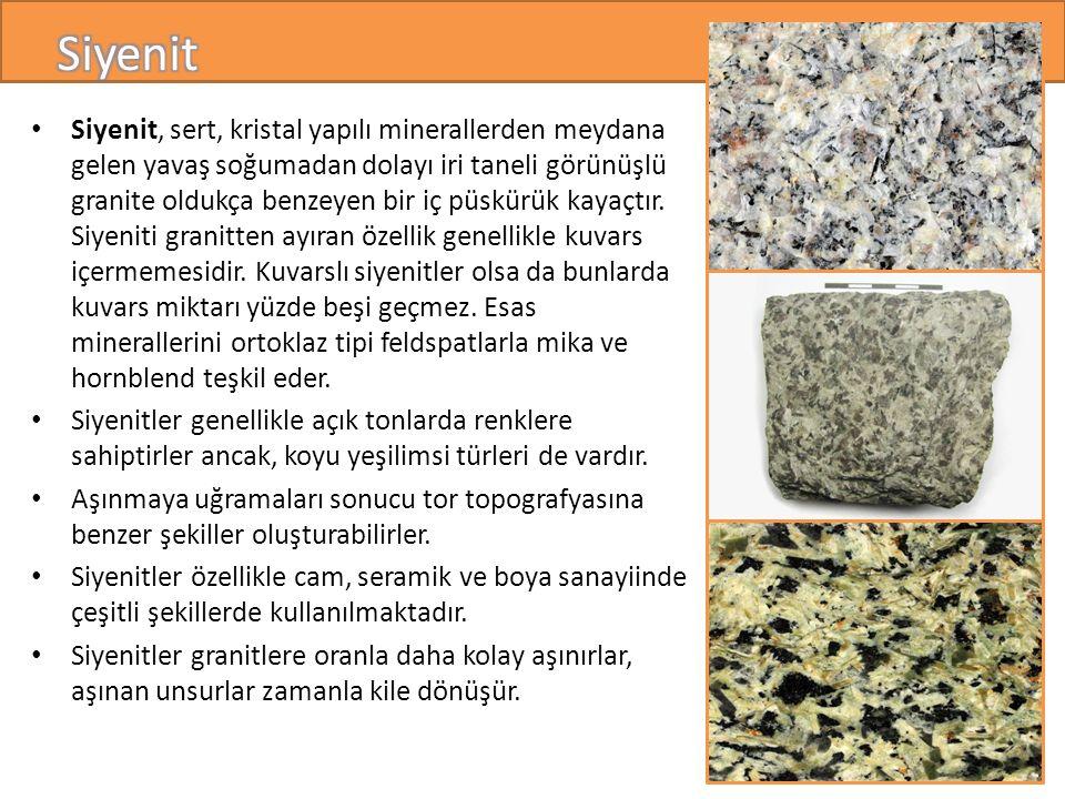 Siyenit, sert, kristal yapılı minerallerden meydana gelen yavaş soğumadan dolayı iri taneli görünüşlü granite oldukça benzeyen bir iç püskürük kayaçtır.