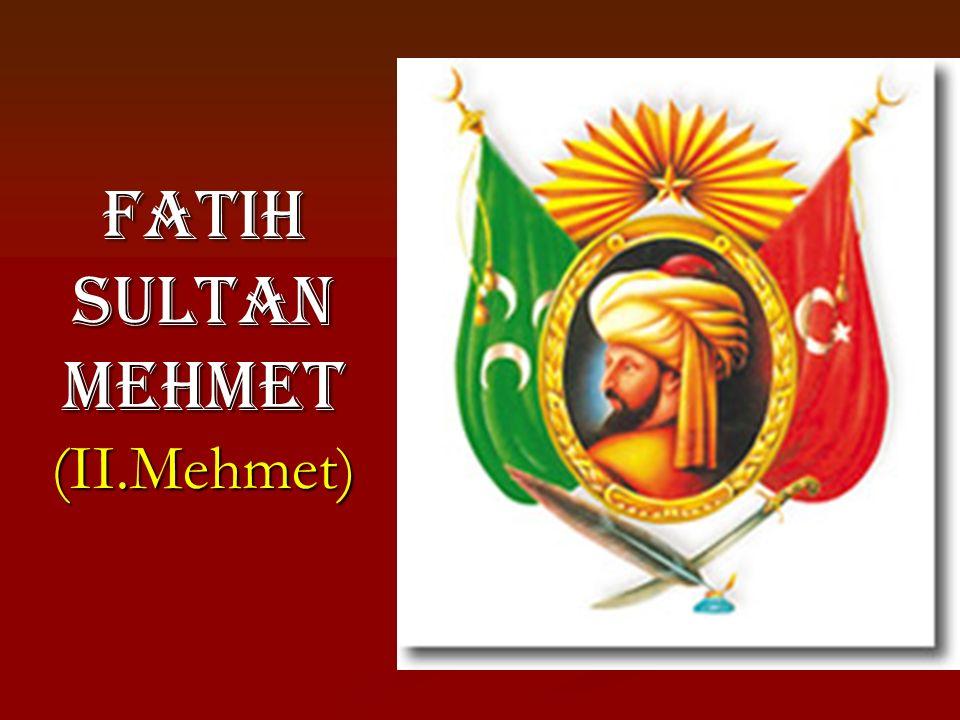Istanbul'un Fethi (29 May ı s 1453) Sebepleri: Anadolu - Rumeli toprak ba ğ lantısını kesmesi.