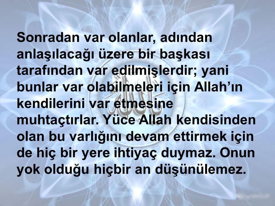 * Şüphe yok ki Allah işitendir, bilendir. Bakara Sûresi: 181. Âyet