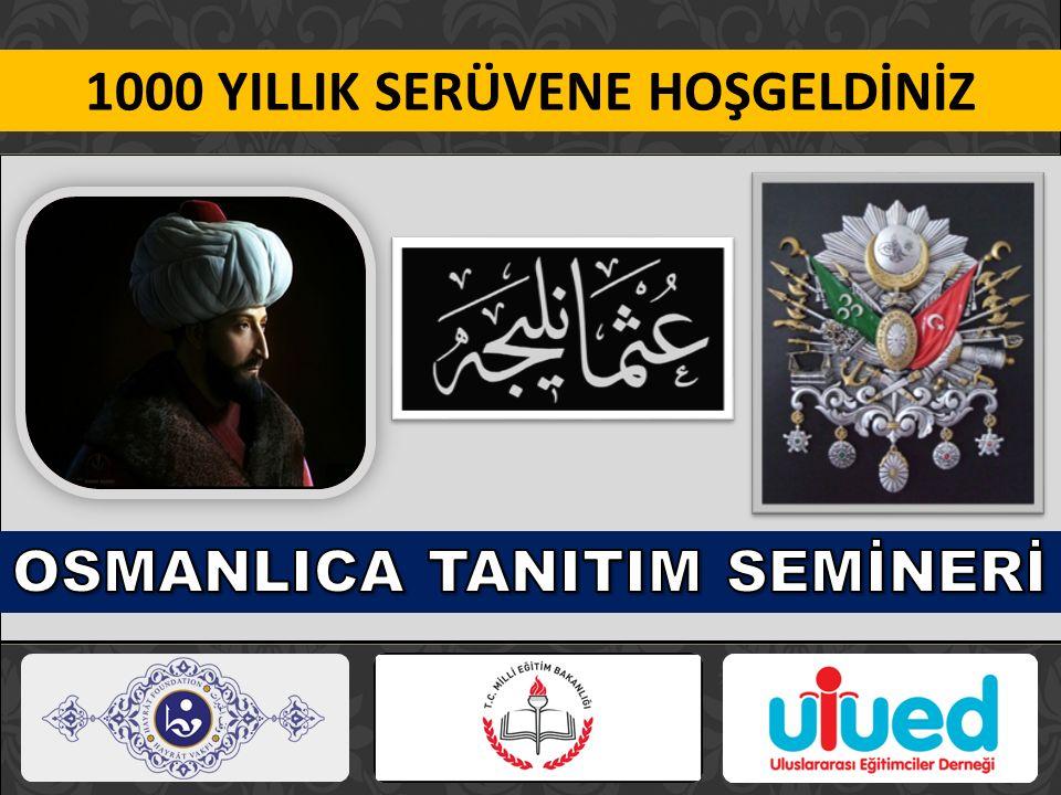 1000 YILLIK SERÜVENE HOŞGELDİNİZ