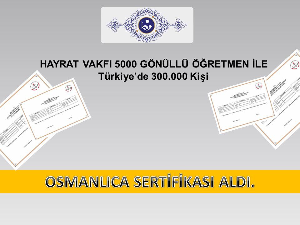 HAYRAT VAKFI 5000 GÖNÜLLÜ ÖĞRETMEN İLE Türkiye'de 300.000 Kişi