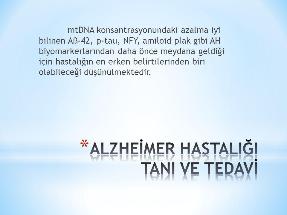 mtDNA konsantrasyonundaki azalma iyi bilinen Aβ-42, p-tau, NFY, amiloid plak gibi AH biyomarkerlarından daha önce meydana geldiği için hastalığın en erken belirtilerinden biri olabileceği düşünülmektedir.