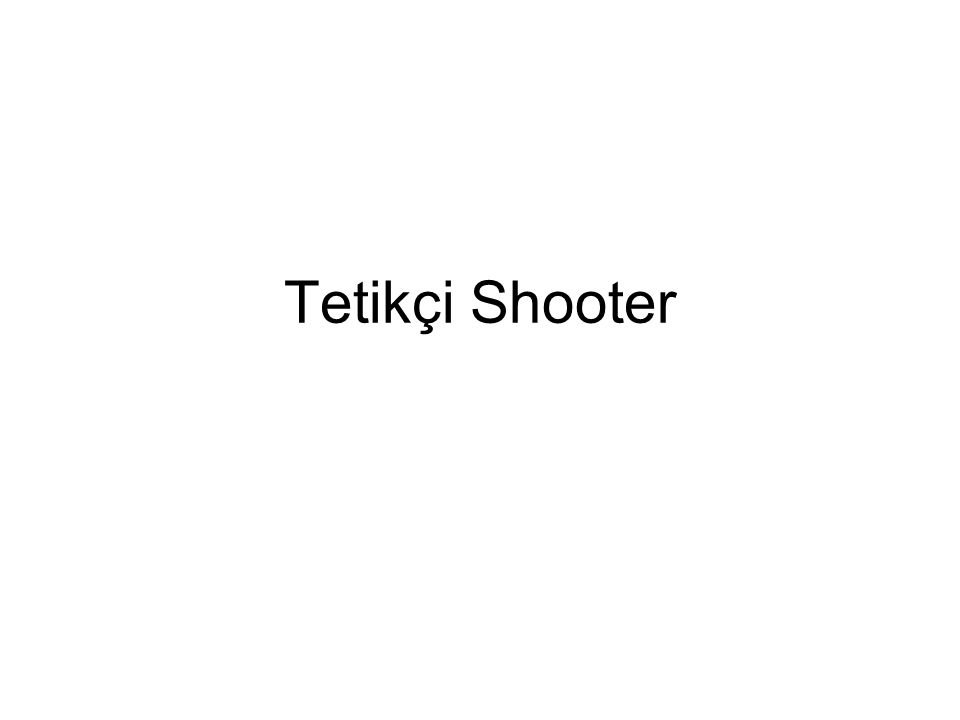 Tetikçi Shooter
