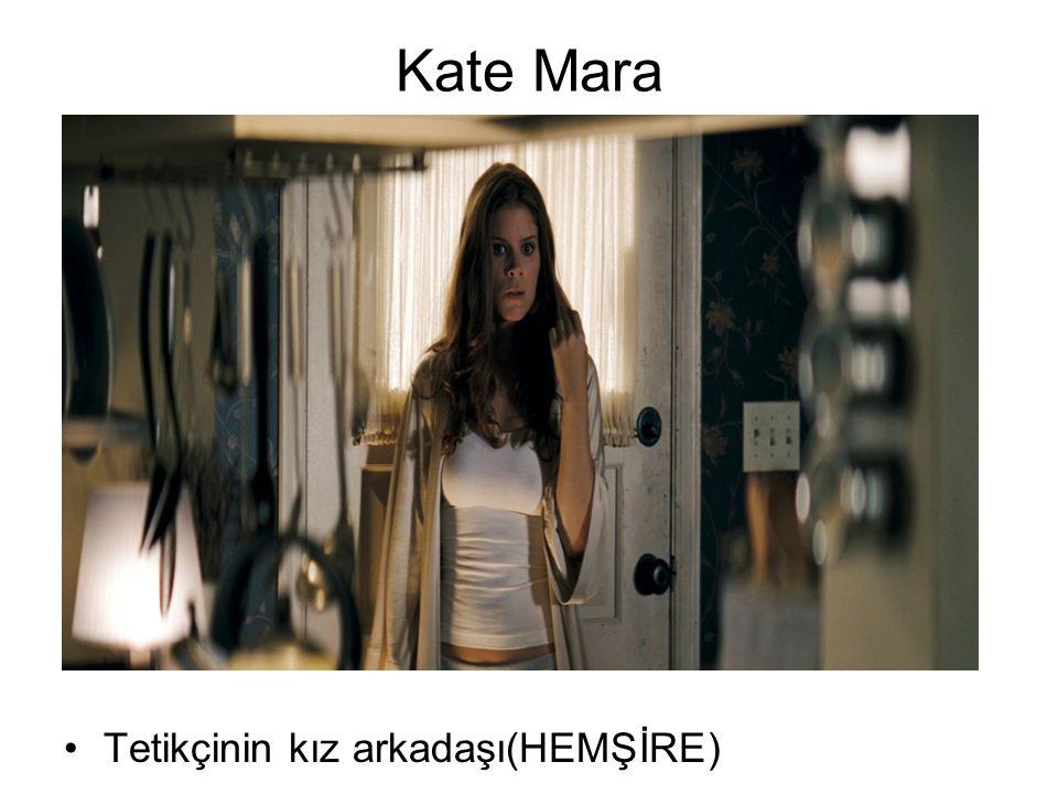 Kate Mara Tetikçinin kız arkadaşı(HEMŞİRE)