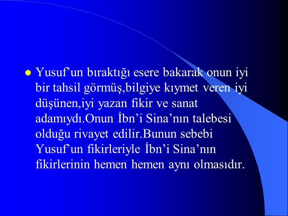 YAZARIN HAYATI VE EDEBİ ŞAHSİYETİ İslâmi Türk Edebiyatı' nın eseri ele geçen ilk yazarı 'Yusuf Has Hacib'tir.Miladi 11.asır başlarında Türkistan'ın Balasagun şehrinde doğmuştur.Yusuf rivayetlere göre boylu poslu olduğu,güzel yüzlü,erkek sesli olduğu gösterişli bir erkek vasfı taşıdığı söylenir.