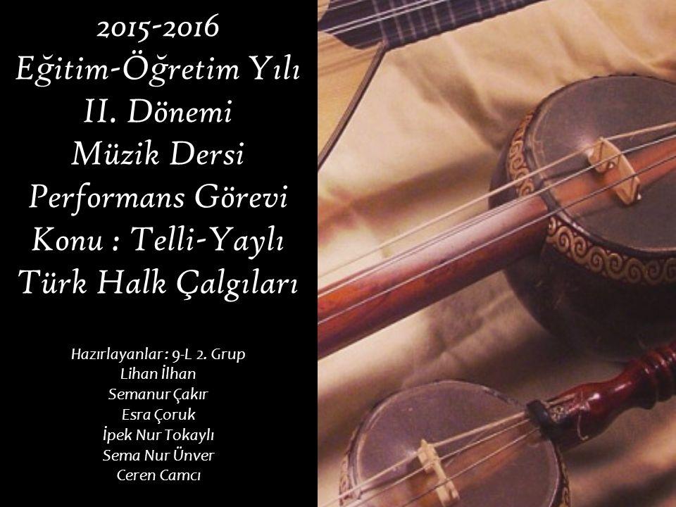 2015-2016 E ğ itim-Ö ğ retim Yılı II.