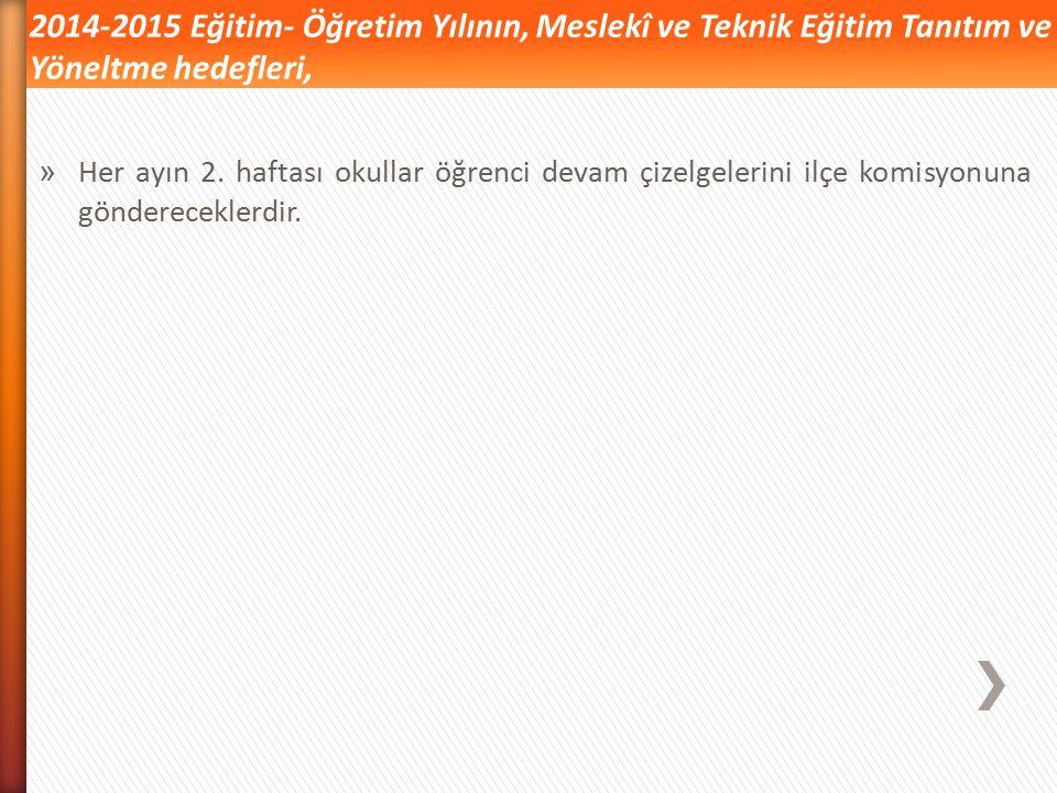 »A»Ankara İli Strateji Planı'nda yer alan, 2014-2015 yılı performans hedeflerini, 2015-2016 yılında geliştirerek tanıtım ve yöneltme çalışmalarımıza d