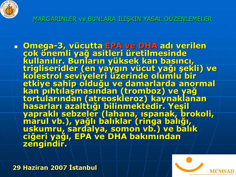 Omega-3, vücutta EPA ve DHA adı verilen çok önemli yağ asitleri üretilmesinde kullanılır.