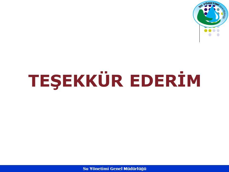 TEŞEKKÜR EDERİM Su Yönetimi Genel Müdürlüğü