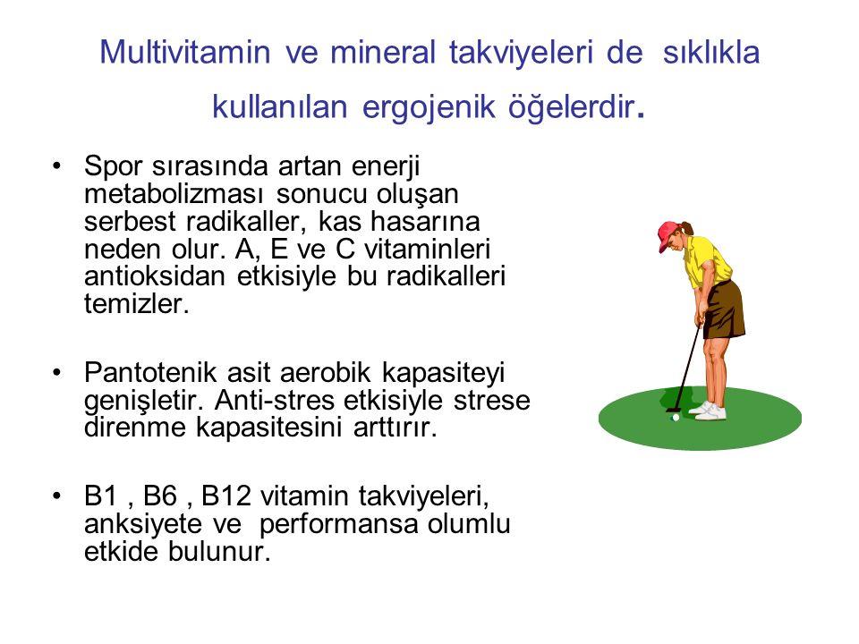 Multivitamin ve mineral takviyeleri de sıklıkla kullanılan ergojenik öğelerdir. Spor sırasında artan enerji metabolizması sonucu oluşan serbest radika