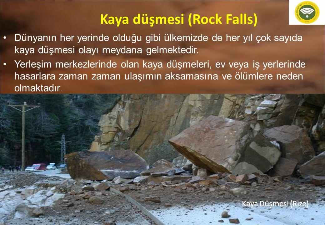 22 Dünyanın her yerinde olduğu gibi ülkemizde de her yıl çok sayıda kaya düşmesi olayı meydana gelmektedir. Yerleşim merkezlerinde olan kaya düşmeleri