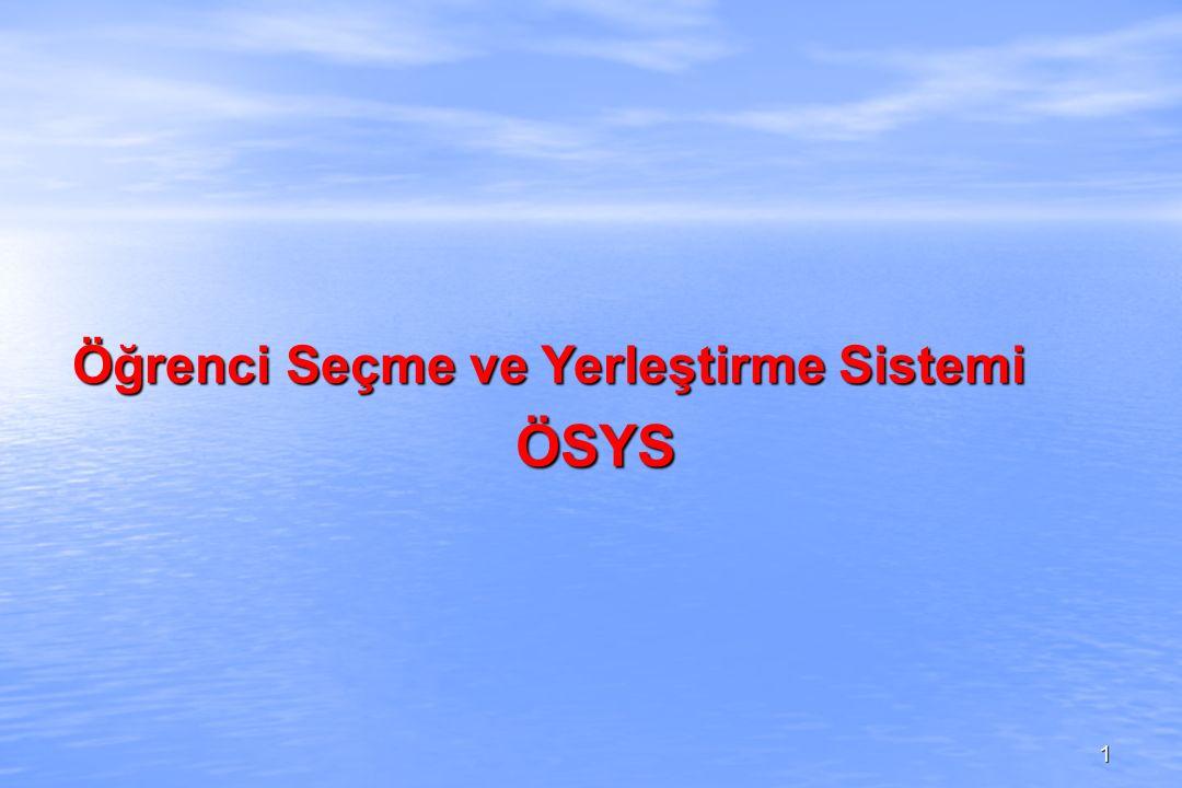 Öğrenci Seçme ve Yerleştirme Sistemi ÖSYS 1