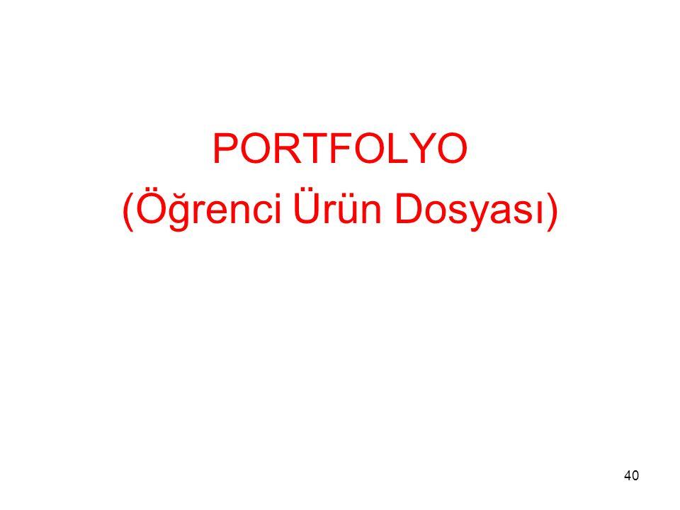 PORTFOLYO (Öğrenci Ürün Dosyası) 40