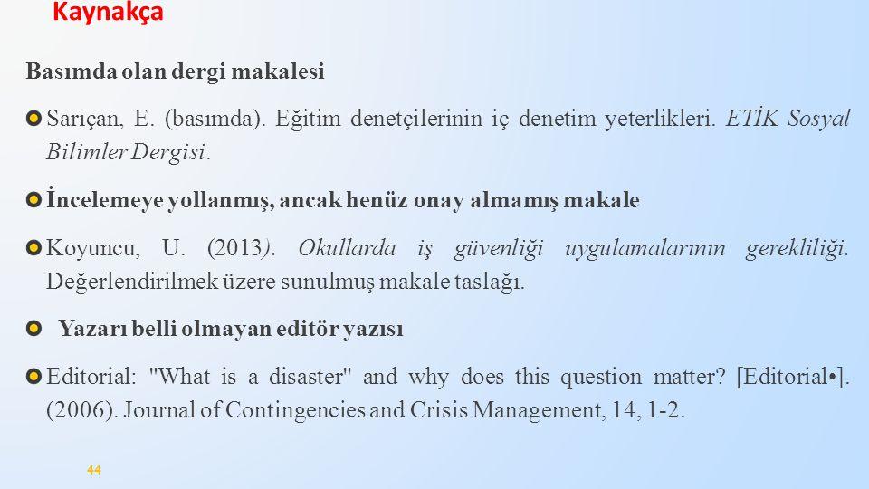 Basımda olan dergi makalesi Sarıçan, E.(basımda).