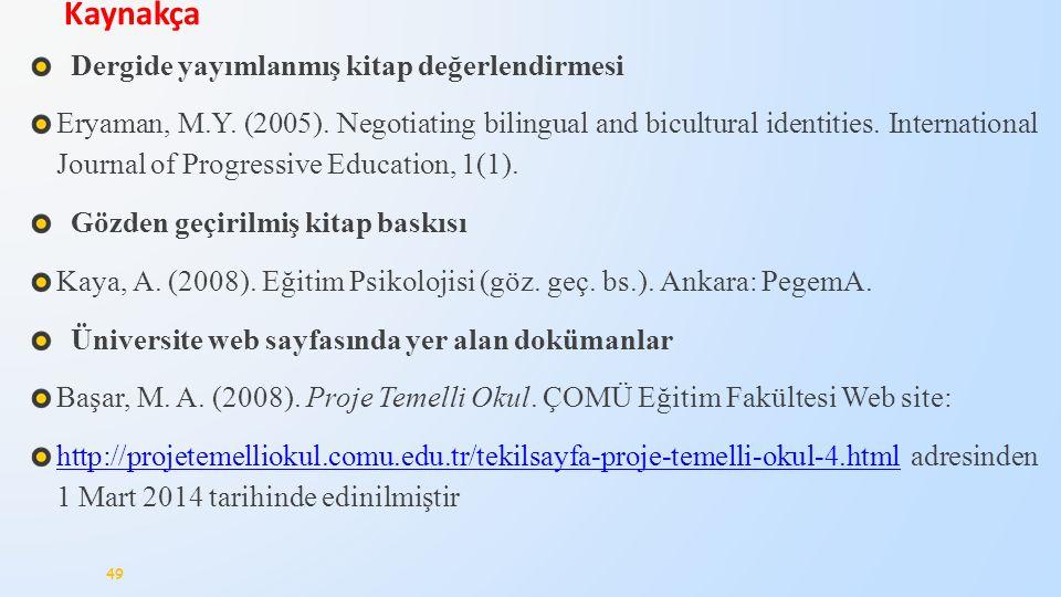 Dergide yayımlanmış kitap değerlendirmesi Eryaman, M.Y.