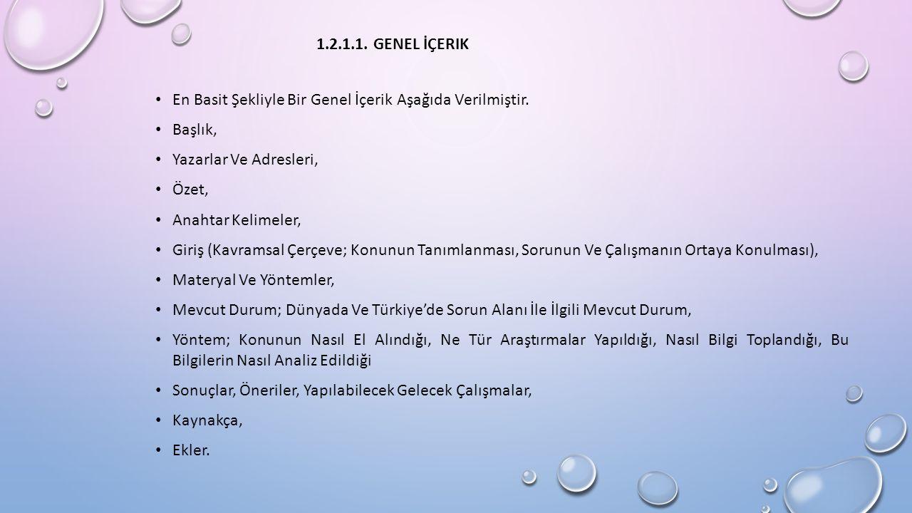 1.2.1.1. GENEL İÇERIK En Basit Şekliyle Bir Genel İçerik Aşağıda Verilmiştir.