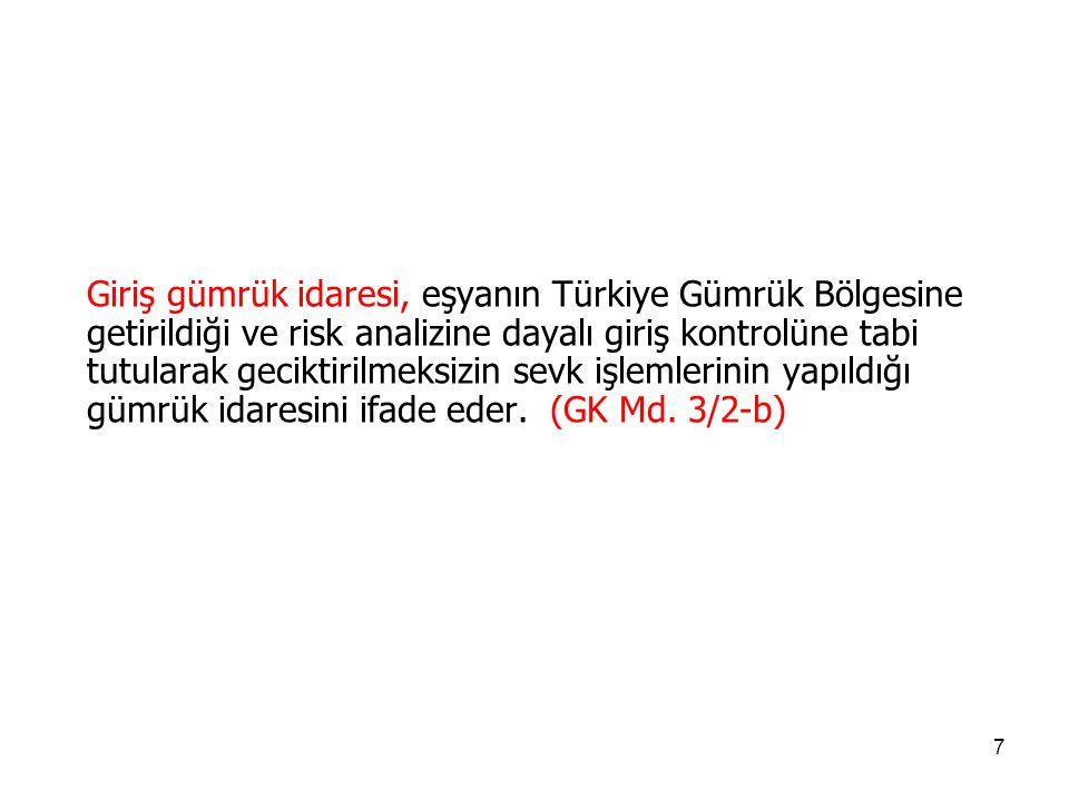 77 Çıkış gümrük idaresi, eşyanın Türkiye Gümrük Bölgesini terk etmeden önce sunulmasının gerekli olduğu ve çıkış işlemlerinin tamamlanması ile ilgili gümrük kontrolleri ve risk analizine dayalı kontrollere tabi tutulduğu gümrük idaresini ifade eder.