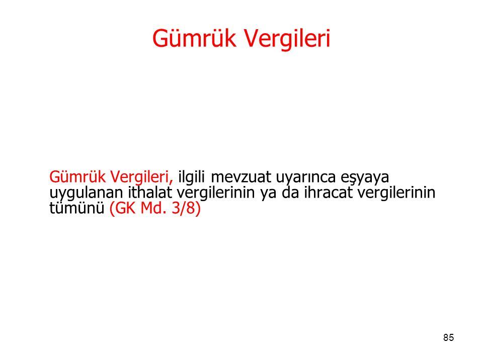 84 Gümrük statüsü Gümrük statüsü, eşyanın, Türkiye Gümrük Bölgesinde serbest dolaşıma girmiş olup olmadığı yönünden durumunu, İfade eder.