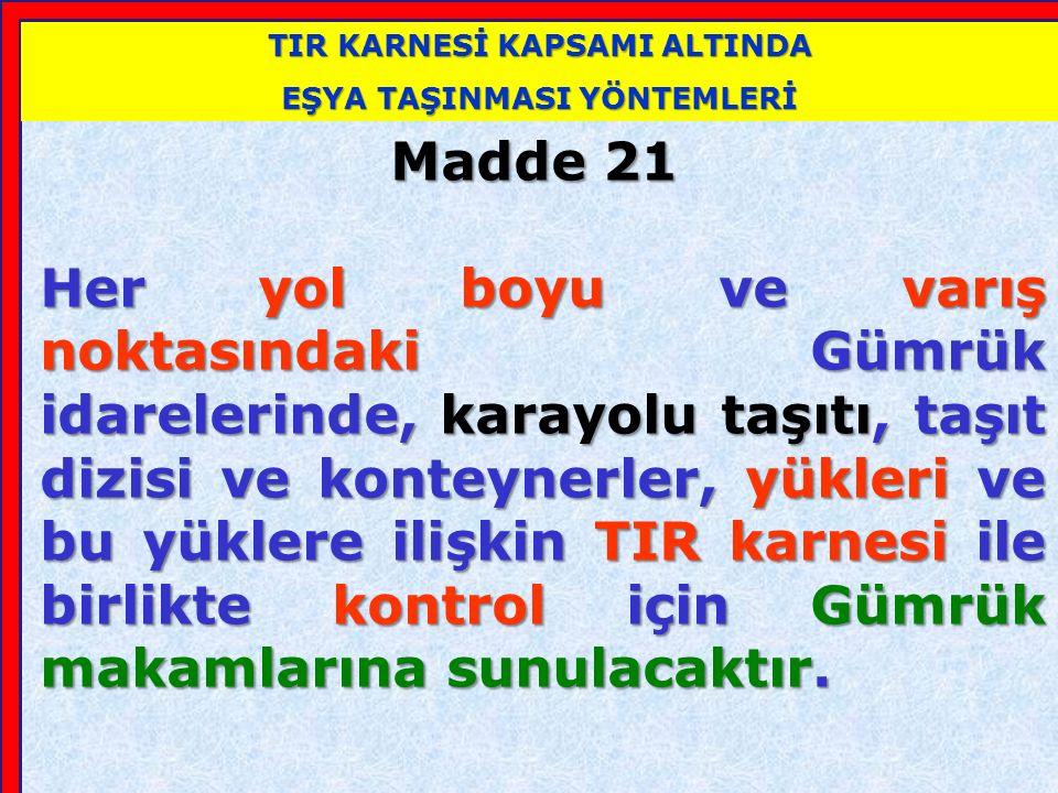GİRİŞ GÜMRÜK İDARESİ'NCE YAPILACAK İŞLEMLER
