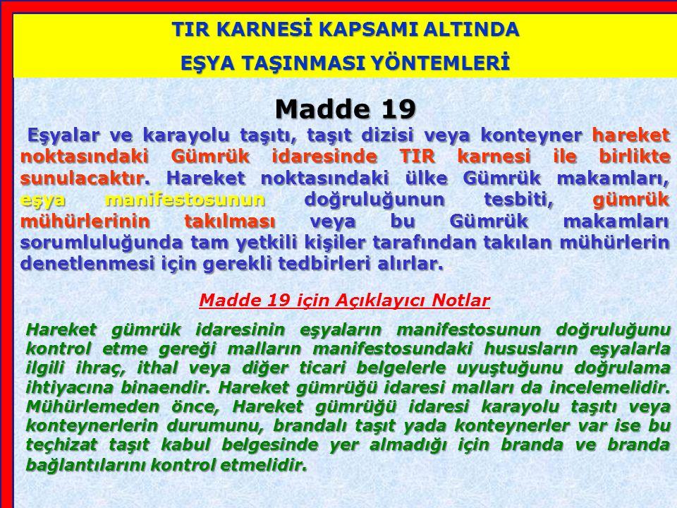 HAREKET GÜMRÜK İDARESİ'NCE YAPILACAK İŞLEMLER