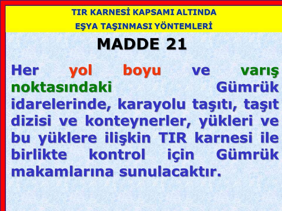 VARIŞ GÜMRÜK İDARESİ'NCE YAPILACAK İŞLEMLER