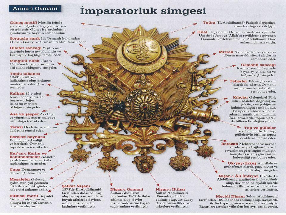 19. yüzyılda Avrupa devlet geleneğindeki nişanlardan etkilenilerek Osmanlı Devleti için hazırlanmıştır. Ondan önce, padişahların tuğra ları devlet niş