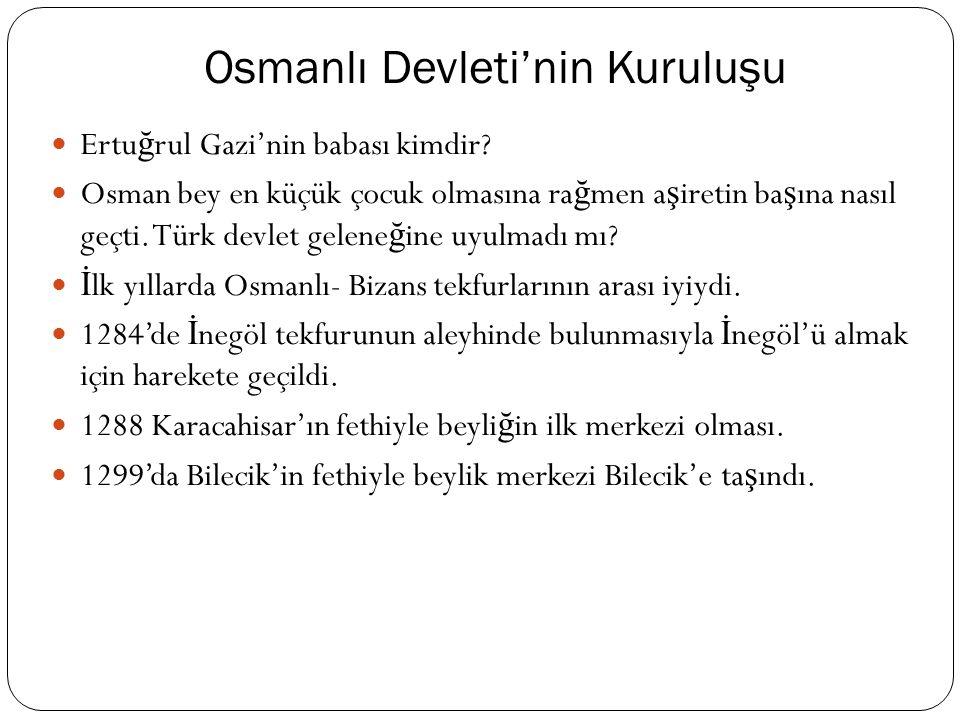 Osmanlı'dan Önce Anadolu Osmanlı'dan önce Anadolu nasıldı.