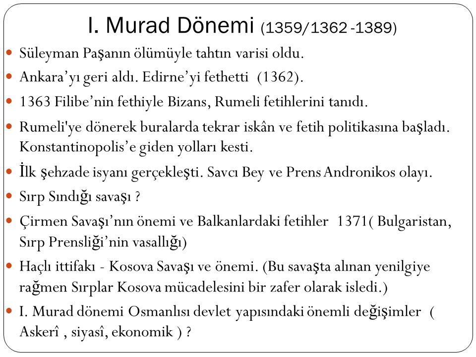 I. Murat Dönemi