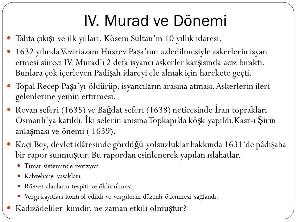 II. Osman (Genç) ve Dönemi Ekber- er ş ed sisteminin ilk padi ş ahı I.