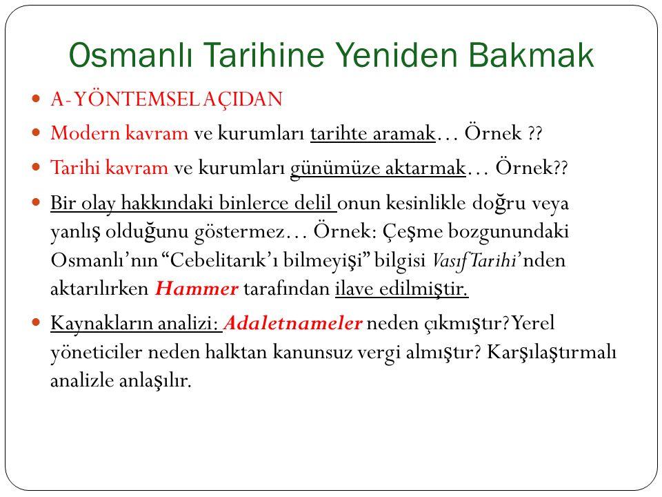 KRONOLOJİ 1. Osman Gazi : 1281 – 1324 2. Orhan Gazi : 1324 – 1362 3.