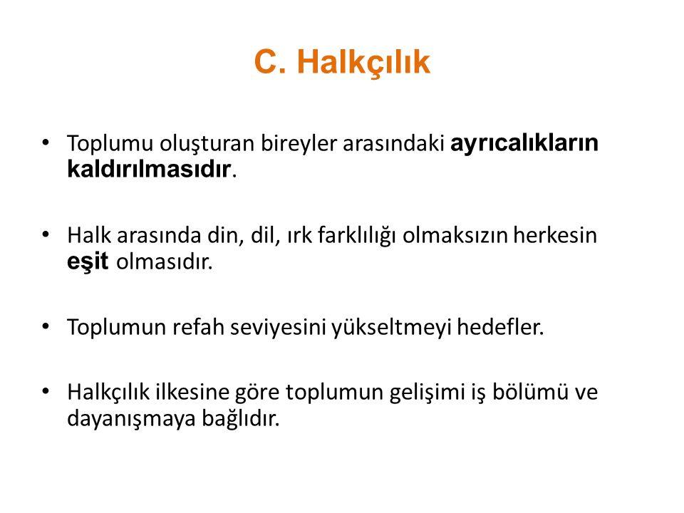 ➠ Kabotaj Kanunu'nun Kabulü (1 Temmuz 1926) ➠ Türk Tarih Kurumu'nun Kurulması (1931) ➠ Türk Dil Kurumu'nun Kurulması (1932) ➠ Türk Parasını Koruma Kan